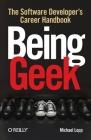 Being Geek: The Software Developer's Career Handbook Cover Image
