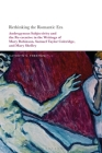 Rethinking the Romantic Era: Androgynous Subjectivity and the Recreative in the Writings of Mary Robinson, Samuel Taylor Coleridge, and Mary Shelle Cover Image