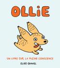 Ollie: Un Livre Sur La Pleine Conscience Cover Image
