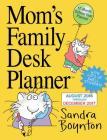 Mom's Family Desk Planner 2017 Cover Image