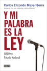 Y mi palabra es la ley / And My Word Is Law Cover Image