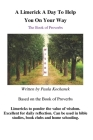 A Limerick A Day To Keep You On Your Way: The Book of Proverbs Cover Image
