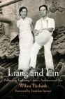 Liang and Lin: Partners in Exploring China's Architectural Past Cover Image