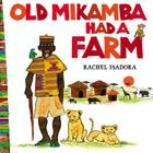 Old Mikamba Had a Farm Cover Image