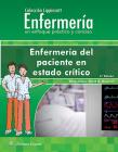 Colección Lippincott Enfermería. Enfermería del paciente en estado crítico (Incredibly Easy! Series®) Cover Image
