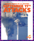 September 11th Attacks (Turning Points in U.S. History) Cover Image
