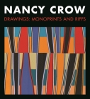 Nancy Crow: Drawings: Monoprints and Riffs Cover Image