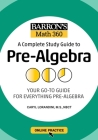 Barron's Math 360: A Complete Study Guide to Pre-Algebra with Online Practice Cover Image