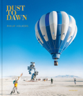 Dust to Dawn: Photographic Adventures at Burning Man Cover Image