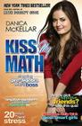 Kiss My Math: Showing Pre-Algebra Who's Boss Cover Image
