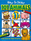 How to Draw 101 Animals: Easy Step-By-Step Drawing Cover Image