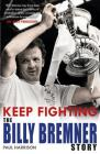 Keep Fighting: The Billy Bremner Story Cover Image