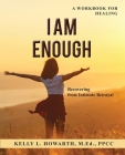 I AM ENOUGH-Recovering from Intimate Betrayal Cover Image