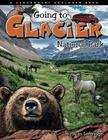 Going to Glacier National Park Cover Image