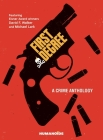First Degree: A Crime Anthology Cover Image
