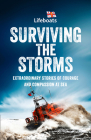 Surviving the Storms: Extraordinary Stories of Courage and Compassion at Sea Cover Image