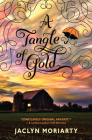 A Tangle of Gold (The Colors of Madeleine, Book 3): Book 3 of The Colors of Madeleine Cover Image