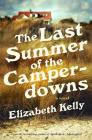 The Last Summer of the Camperdowns: A Novel Cover Image