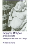 Japanese Religion and Society: Paradigms of Structure and Change Cover Image