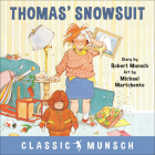 Thomas' Snowsuit (Classic Munsch) Cover Image