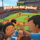 Feliz Dia del Padre! (Happy Father's Day!) (Celebraciones (Celebrations)) Cover Image