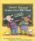 Don't Squeal Unless It's a Big Deal: A Tale of Tattletales Cover Image