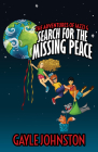 The Adventures of Jazzi G: Search for the Missing Peace Cover Image