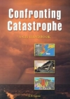 Confronting Catastrophe: A GIS Handbook Cover Image