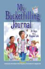 My Bucketfilling Journal: 30 Days to a Happier Life Cover Image
