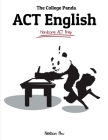 The College Panda's ACT English: Advanced Guide and Workbook Cover Image