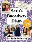 Seth's Broadway Diary, Volume 3 Cover Image