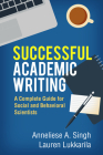 Successful Academic Writing: A Complete Guide for Social and Behavioral Scientists Cover Image