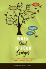 When God Is Your Lawyer: NAVIGATING A DYSFUNCTIONAL FAMILY COURT SYSTEM Cover Image