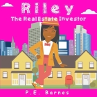 Riley the Real Estate Investor Cover Image