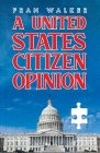 A United States Citizen Opinion Cover Image