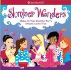 Slumber Wonders: Make All Your Slumber Party Dreams Come True Cover Image
