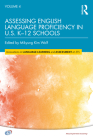 Assessing English Language Proficiency in U.S. K-12 Schools Cover Image