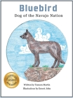 Bluebird: Dog of the Navajo Nation Cover Image