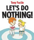 Let's Do Nothing! Cover Image