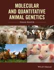 Molecular and Quantitative Animal Genetics (Coursesmart) Cover Image