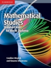 Mathematical Studies Standard Level for the Ib Diploma Coursebook [With CDROM] Cover Image