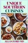 Unique Southern Cuisines: Where Southern Food Comes Unique! Cover Image