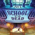 School of the Dead Lib/E Cover Image