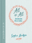 All in All Journaling Devotional: Loving God Wherever You Are Cover Image