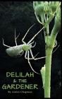 Delilah & The Gardener Cover Image