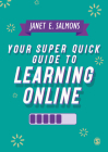 Your Super Quick Guide to Learning Online Cover Image