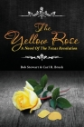 The Yellow Rose: A Novel of the Texas Revolution Cover Image