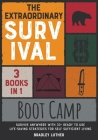 The Extraordinary Survival Boot Camp [3 BOOKS IN 1]: Survive Anywhere with 33+ Ready to Use Life-Saving Strategies for Self Sufficient Living Cover Image
