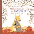 Minicuentos de canguros para ser feliz / Mini-Stories with Kangaroos to Make You  Happy Cover Image