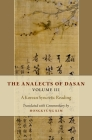 The Analects of Dasan, Volume III: A Korean Syncretic Reading Cover Image